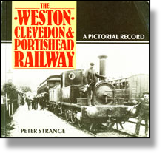 The Weston Clevedon & Portishead Railway